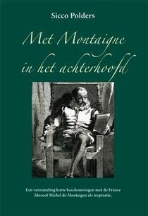 Met Montaigne in het achterhoofd