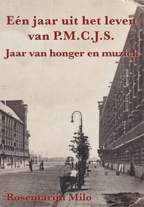 Eén jaar uit het leven van P.M.C.J.S.