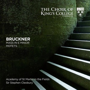 Bruckner: mass in e minor/motets