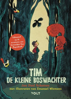 Tim de kleine boswachter