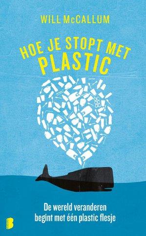 Hoe je stopt met plastic