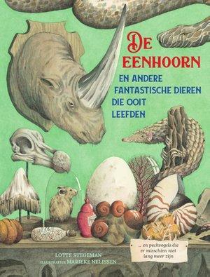 De eenhoorn - En andere fantastische dieren die ooit leefden