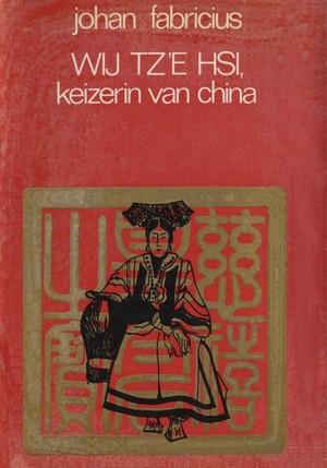 Wij Tz'e Hsi, keizerin van China