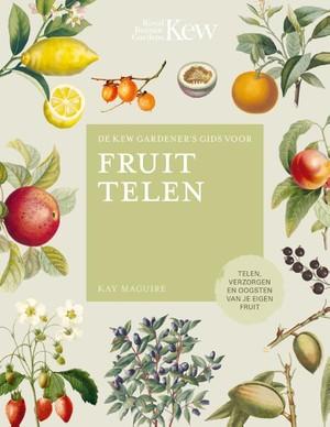 De Kew Gardener's gids voor Fruit Telen