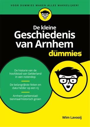 De kleine geschiedenis van Arnhem voor Dummies