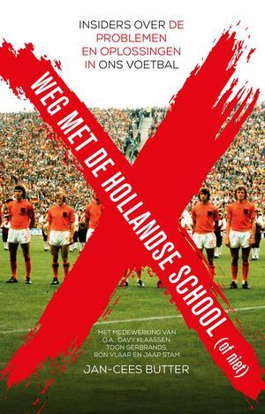 Weg met de Hollandse school!