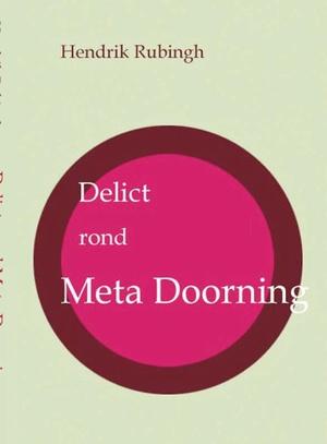 Delict rond Meta Doorning