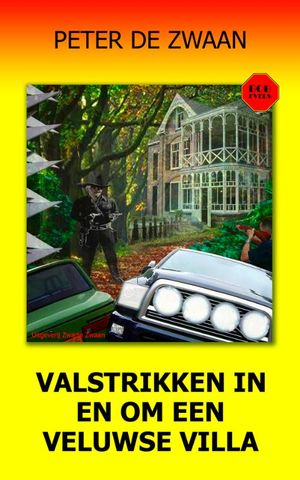 Valstrikken in en om een Veluwse Villa