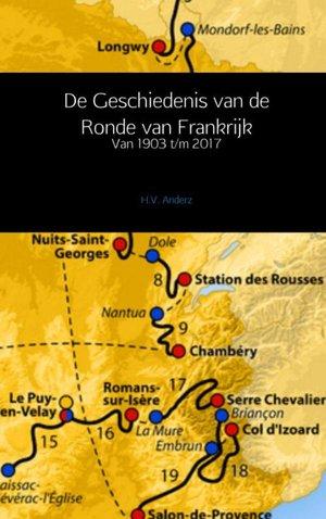 De Geschiedenis van de Ronde van Frankrijk