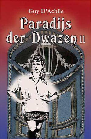 Paradijs der Dwazen - II