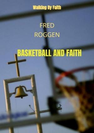 Basketball and Faith