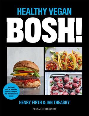 BOSH! - Healthy Vegan