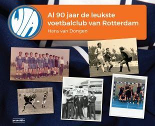 WIA, al 90 jaar de leukste voetbalclub van Rotterdam