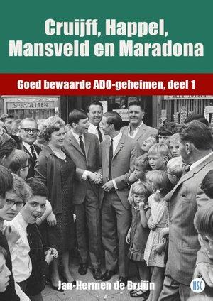 Cruijff, Happel, Mansveld en Maradona