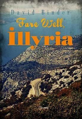 Fare Well, Illyria