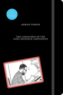 The Loneliness of the Long-Distance Cartoonist