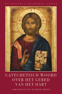 Catechetisch woord Over Het gebed van het Hart