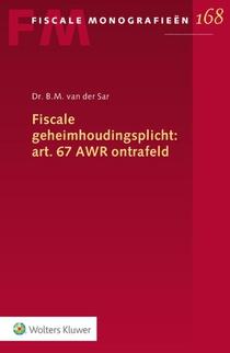 Fiscale geheimhoudingsplicht: art. 67 AWR ontrafeld