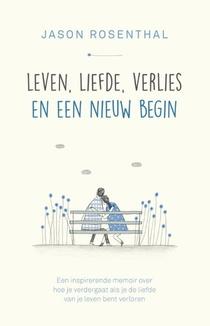 Leven, liefde, verlies en een nieuw begin