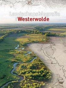 Landschapsbiografie van Westerwolde