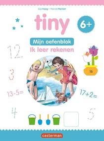 Tiny Oefenblok - Ik leer rekenen 6+