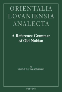 A Reference Grammar of Old Nubian
