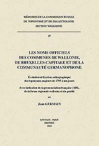 Les noms officiels des communes de Wallonie, de Bruxelles-Capitale et de la communauté germanophone