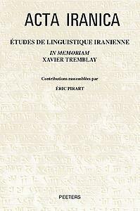 Études de linguistique iranienne in memoriam Xavier Tremblay