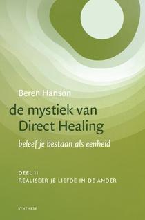 De mystiek van Direct Healing 2 Realiseer je liefde in de ander