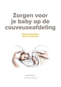 Zorgen voor je baby op de couveuseafdeling