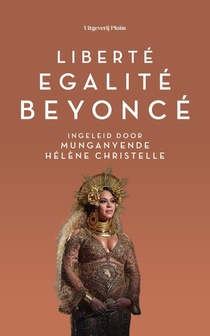 Liberté, egalité, Beyoncé
