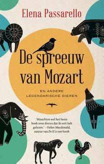 De spreeuw van Mozart en andere legendarische dieren