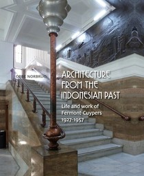 Architecture from the Indonesian Past: 1927-1957