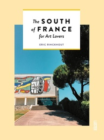 The South of France or art lovers