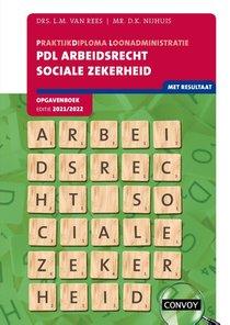 PDL Arbeidsrecht Sociale Zekerheid Opgavenboek 2021-2022