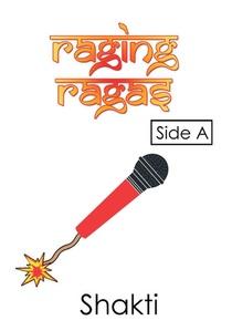 Raging Ragas Side A