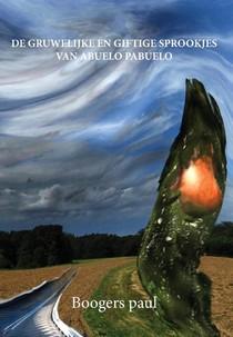 De gruwelijke en giftige sprookjes van abuelo Pabuel