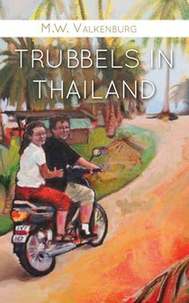 Trubbels in Thailand
