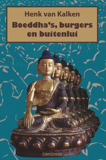 Boeddha's, burgers en buitenlui