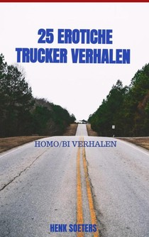25 erotiche trucker verhalen