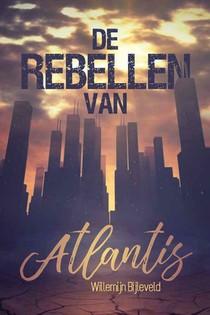 De Rebellen van Atlantis HARDCOVER