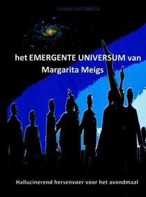 het EMERGENTE UNIVERSUM van Margarita Meigs