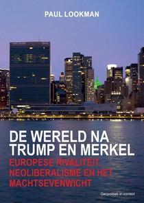 De wereld na Trump en Merkel