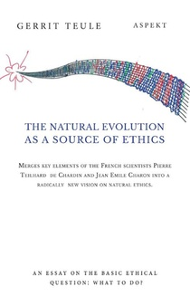 The natural evolution as a source of ethics