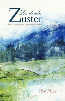 Decalogie Tegenwoordig Testament, boek 1 De Derde Zuster