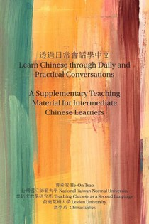 Learn Chinese through Daily and Practical Conversations