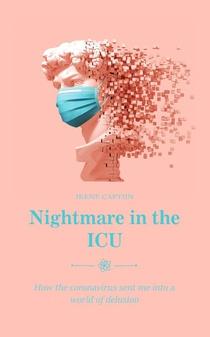 Nightmare in the ICU