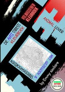 De Anti Stress Kleurboek : ANIMAL LOVER 1