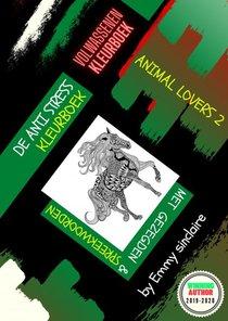 De Anti Stress Kleurboek : ANIMAL LOVER 2