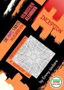 De Anti Stress Kleurboek : INCEPTION